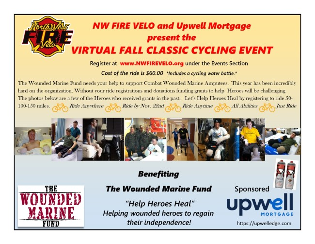 Upwell Mortgage presents the NW Fire Velo Fall Classic - A Virtual Ride Benefiting The Wounded Marine Fund